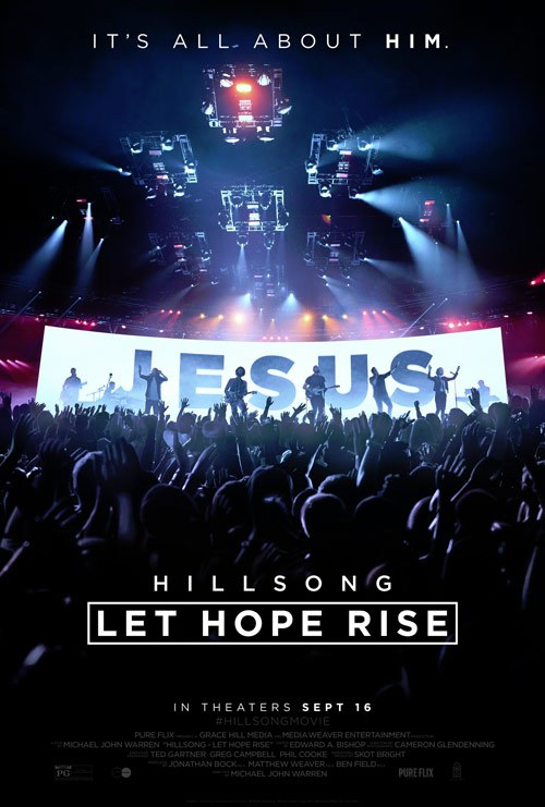 "Hillsong Movie ""Let Hope Arise"" To Finally Hit Theaters September 16"