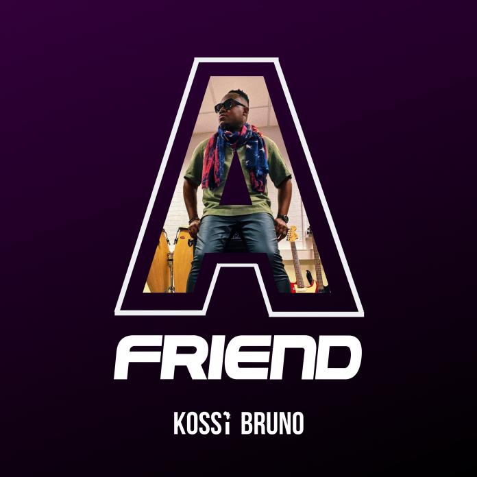 UK Gospel Artist Kossi Bruno Releases 'A Friend'