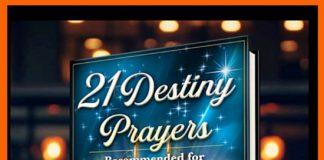 21 DESTINY PRAYERS by Dr. Simi Adigun