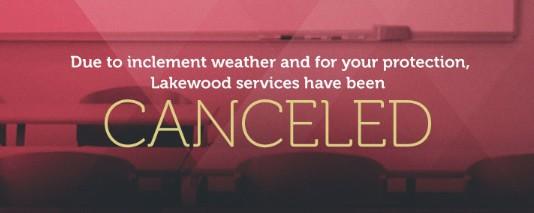 lakewood church cancel service