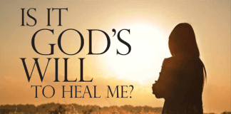is it God's will to heal me