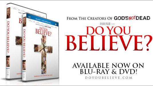Do You Believe? - Christian Movie