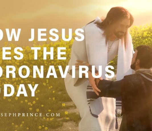 How Jesus sees the Coronavirus - Joseph Prince - The Christian Mail