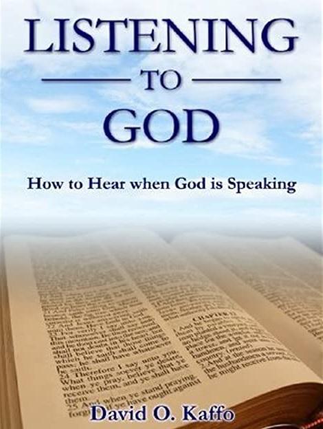 Listening to God by David Kaffo
