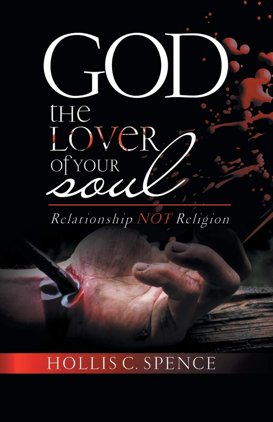 New BOOK : God the Lover of Your Soul by Hollis Spence